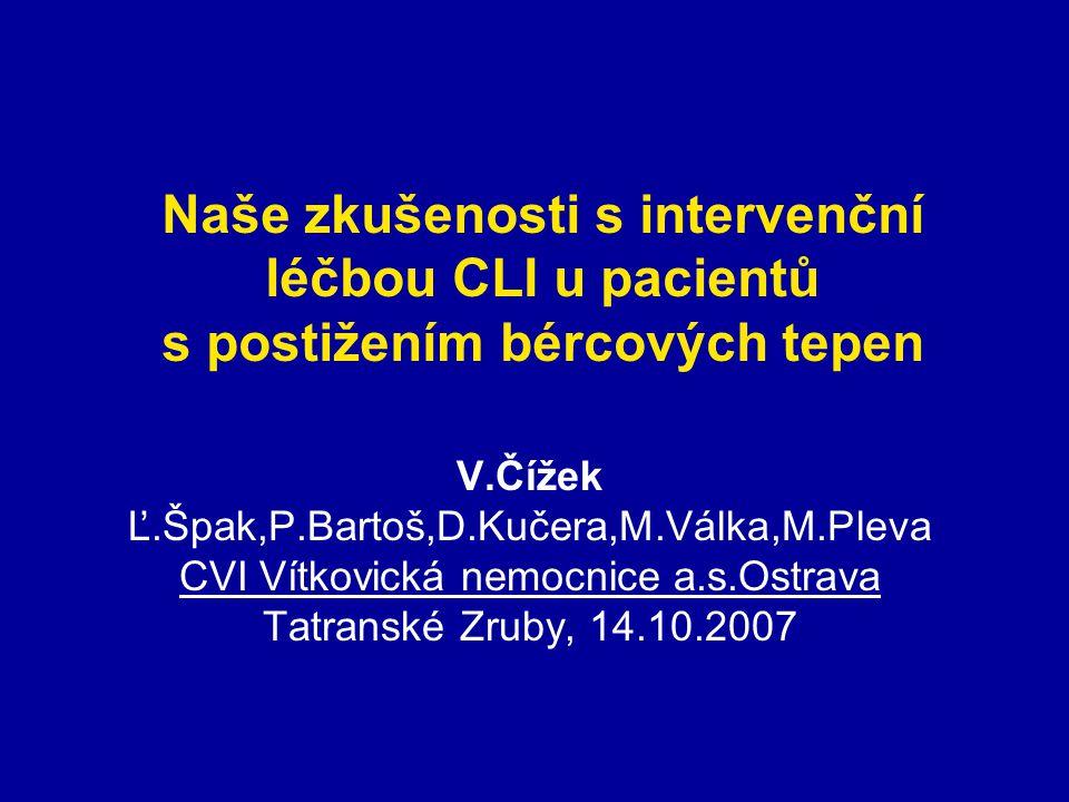 Naše zkušenosti s intervenční léčbou CLI u pacientů s postižením bércových tepen