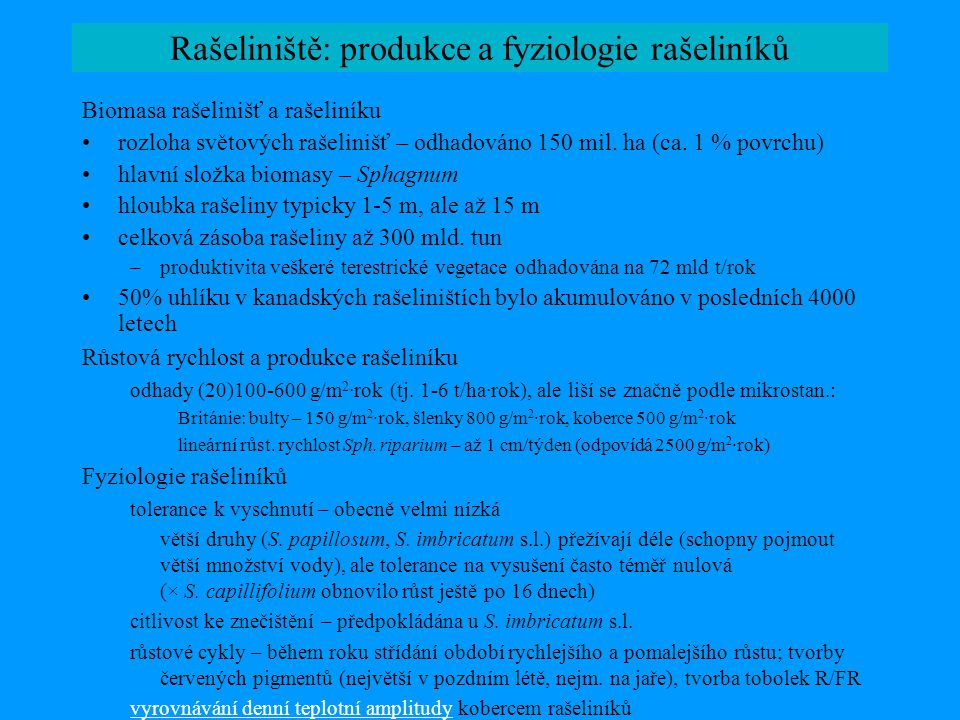 Rašeliniště: produkce a fyziologie rašeliníků