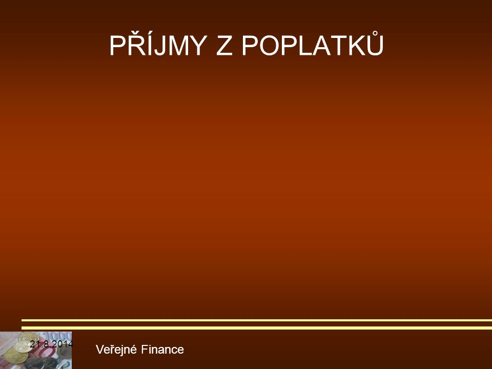 PŘÍJMY Z POPLATKŮ 5.4.2017 Veřejné Finance