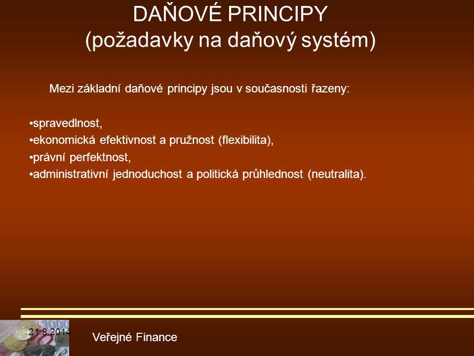 DAŇOVÉ PRINCIPY (požadavky na daňový systém)