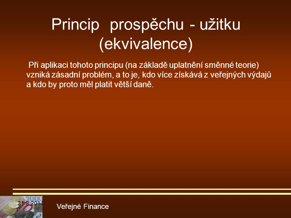 Princip prospěchu - užitku (ekvivalence)