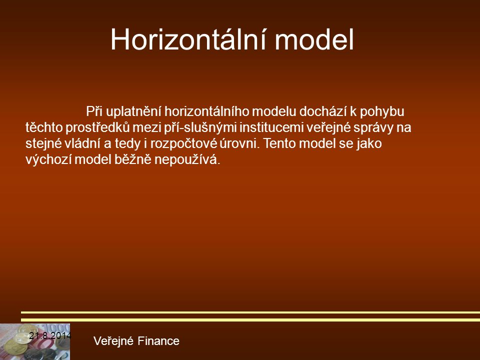 Horizontální model Veřejné Finance