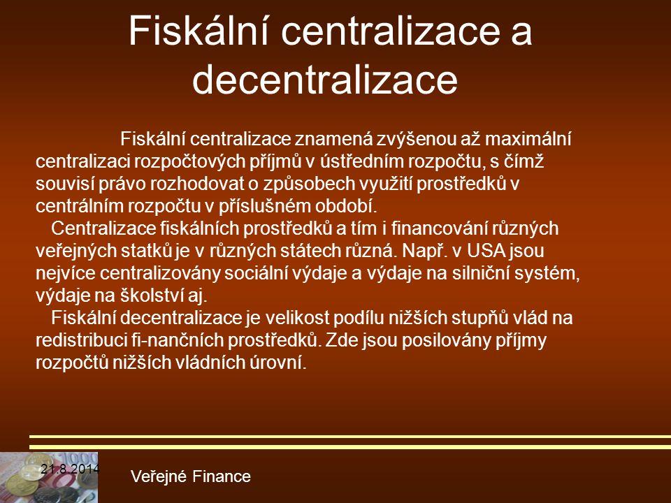 Fiskální centralizace a decentralizace
