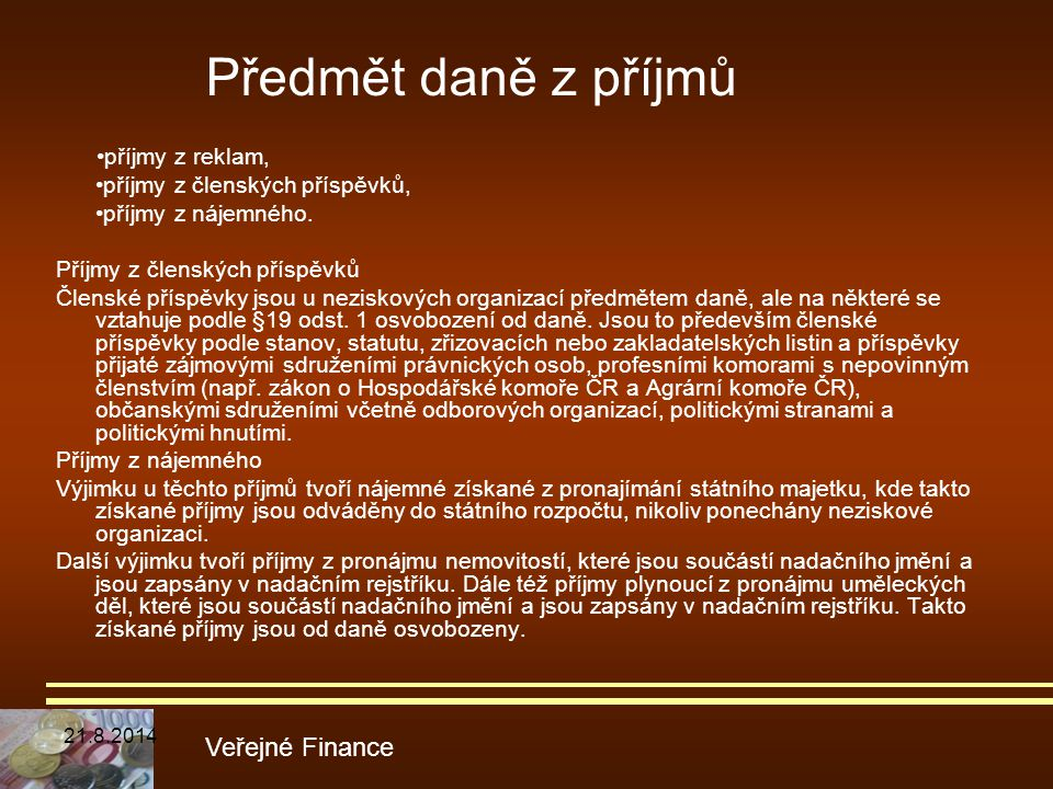 Předmět daně z příjmů •příjmy z reklam, Veřejné Finance
