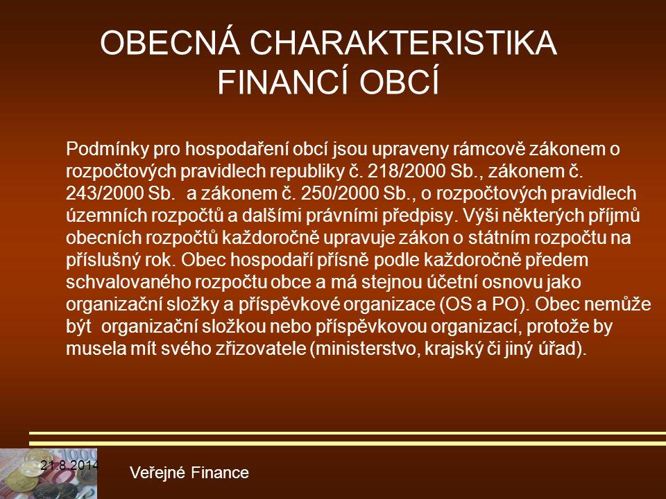 OBECNÁ CHARAKTERISTIKA FINANCÍ OBCÍ