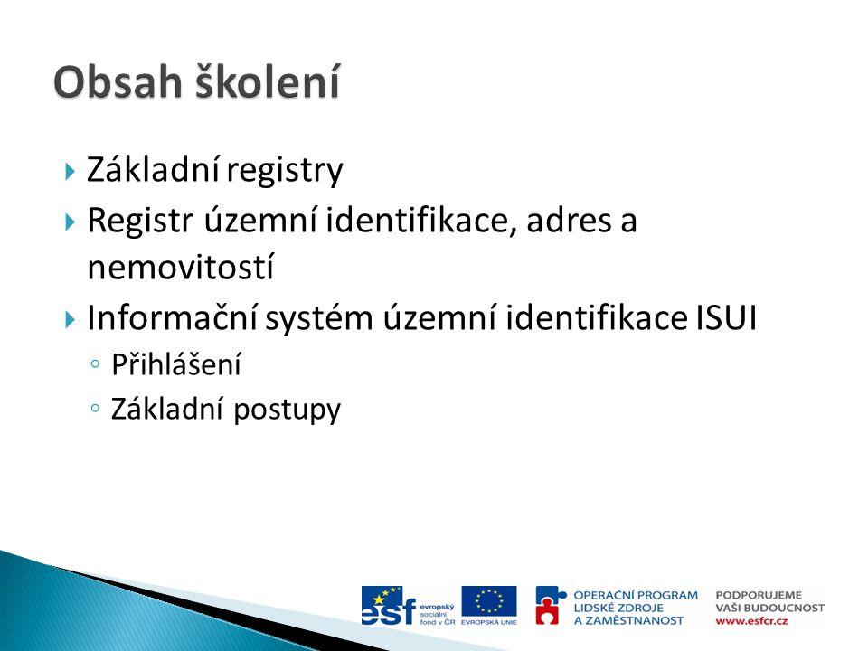 Obsah školení Základní registry