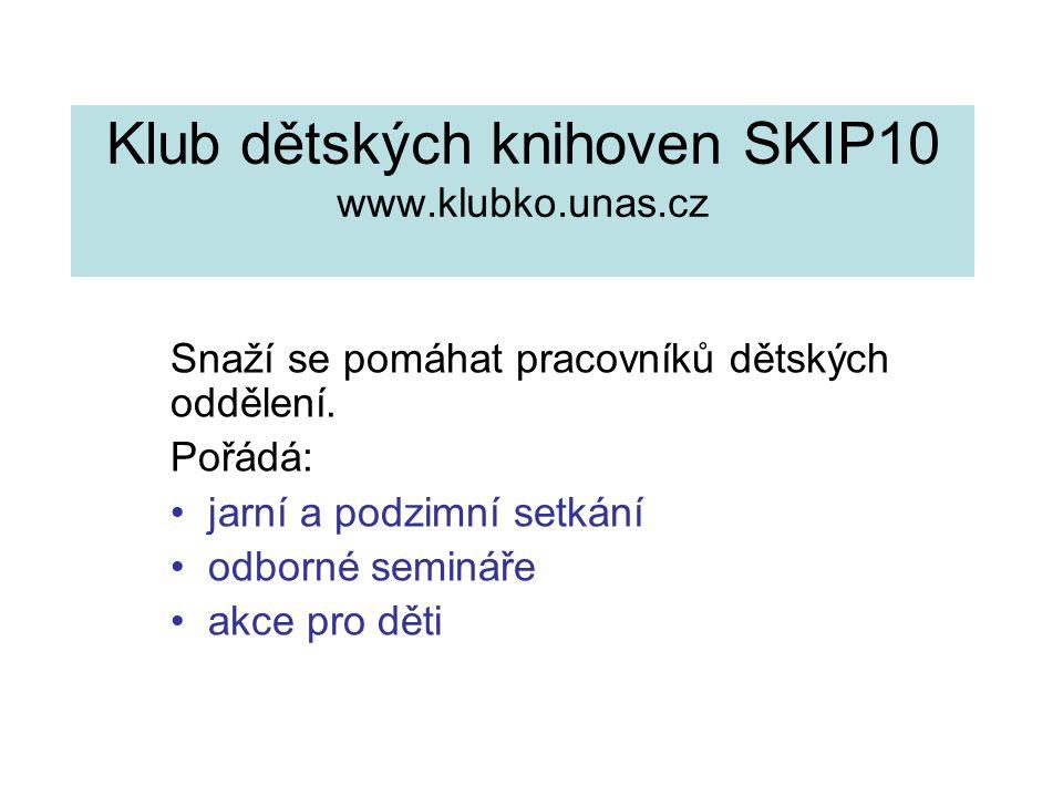 Klub dětských knihoven SKIP10 www.klubko.unas.cz