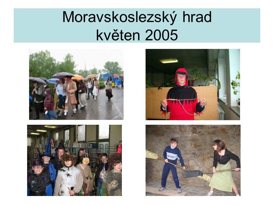 Moravskoslezský hrad květen 2005