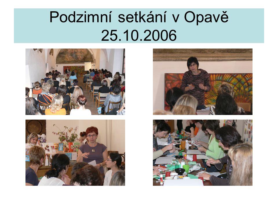 Podzimní setkání v Opavě 25.10.2006