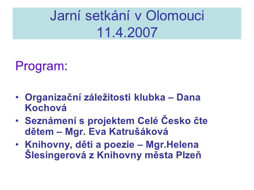 Jarní setkání v Olomouci 11.4.2007