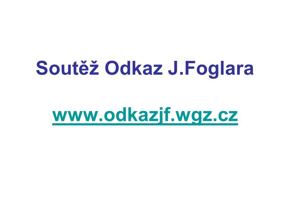 Soutěž Odkaz J.Foglara www.odkazjf.wgz.cz