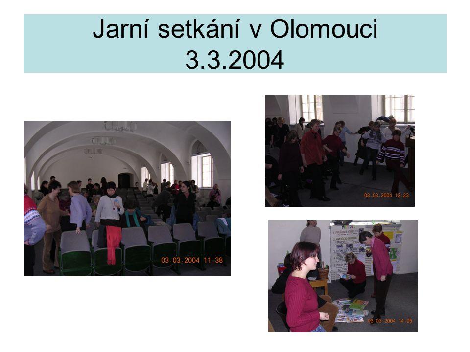 Jarní setkání v Olomouci 3.3.2004