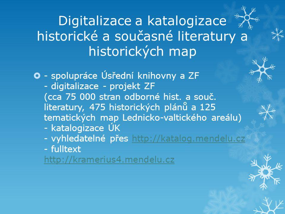 Digitalizace a katalogizace historické a současné literatury a historických map
