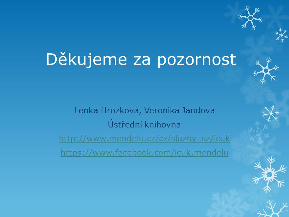 Lenka Hrozková, Veronika Jandová