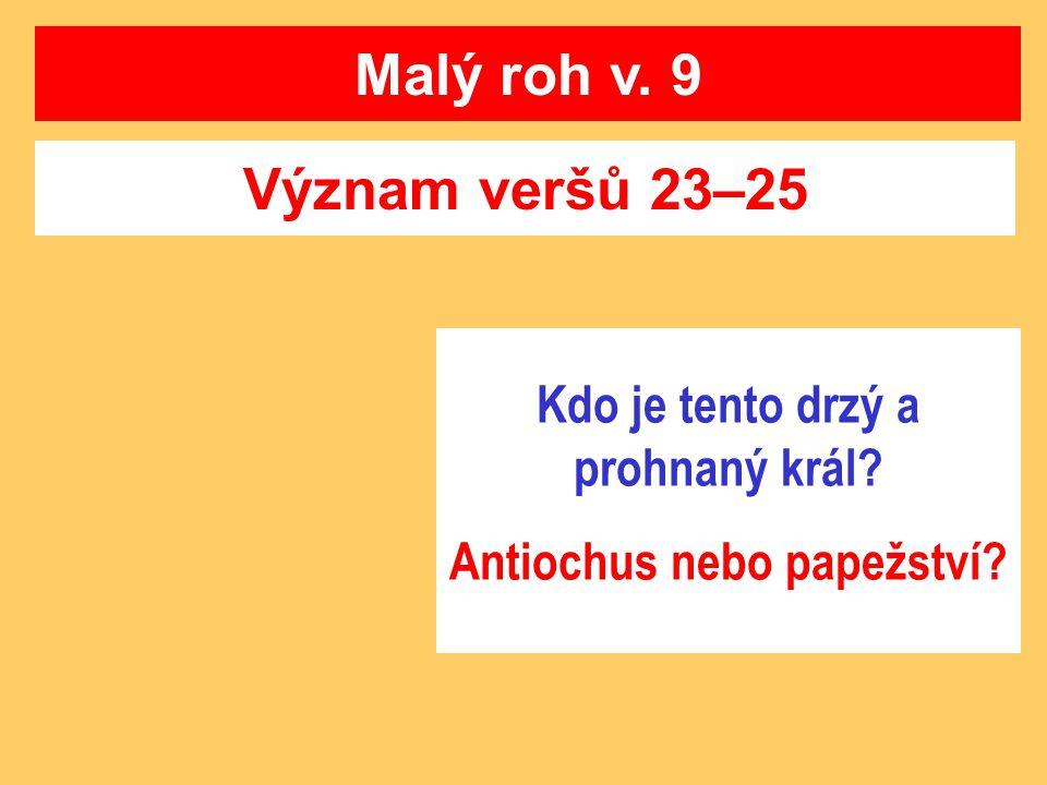 Kdo je tento drzý a prohnaný král Antiochus nebo papežství