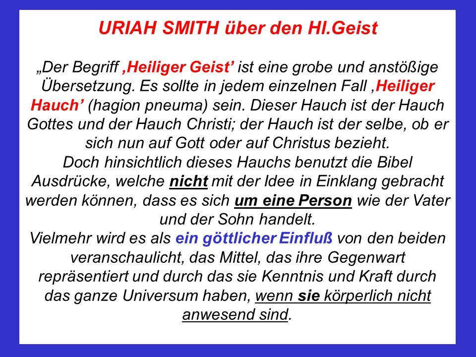 URIAH SMITH über den Hl.Geist