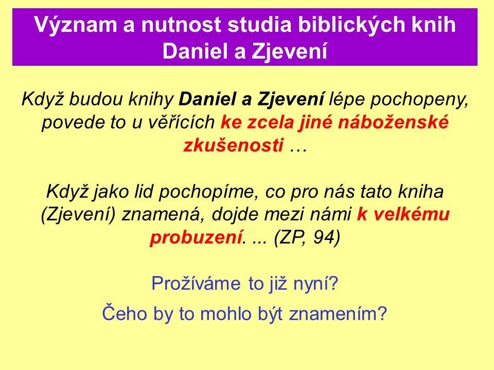 Význam a nutnost studia biblických knih Daniel a Zjevení
