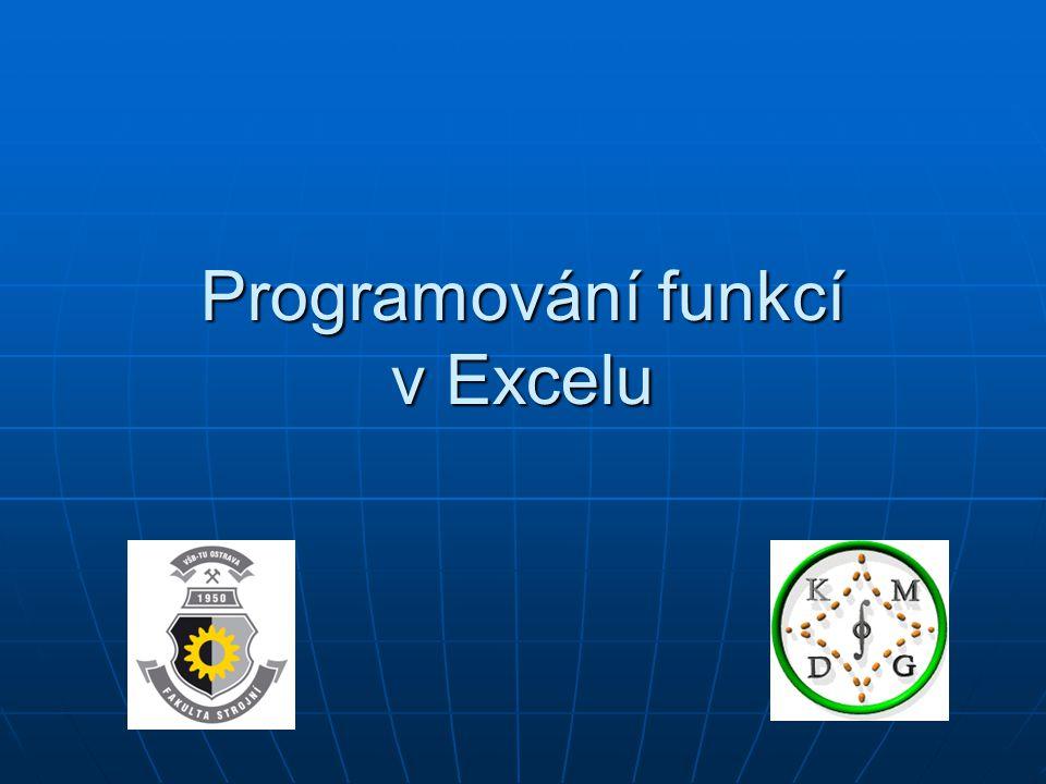 Programování funkcí v Excelu