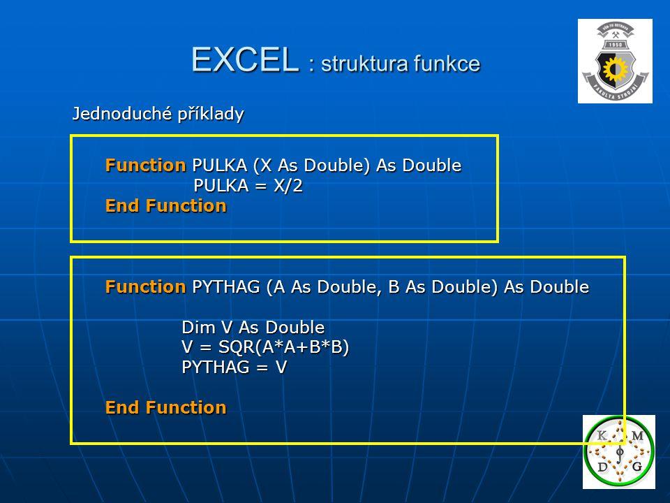EXCEL : struktura funkce