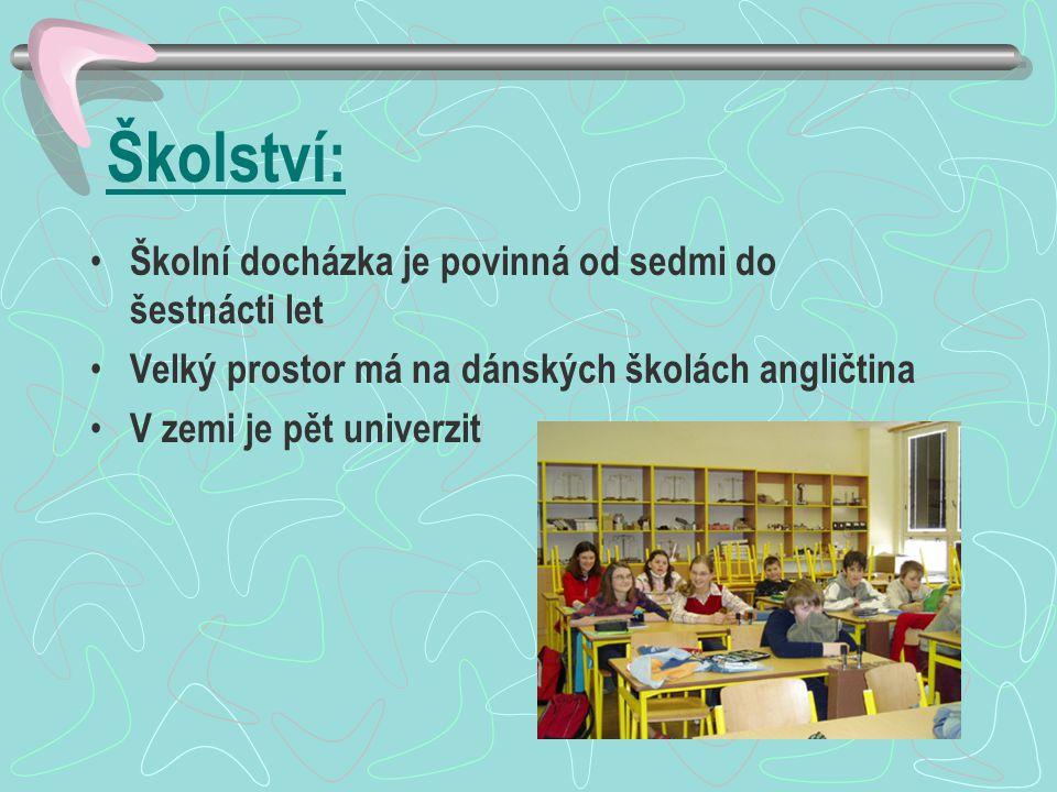 Školství: Školní docházka je povinná od sedmi do šestnácti let