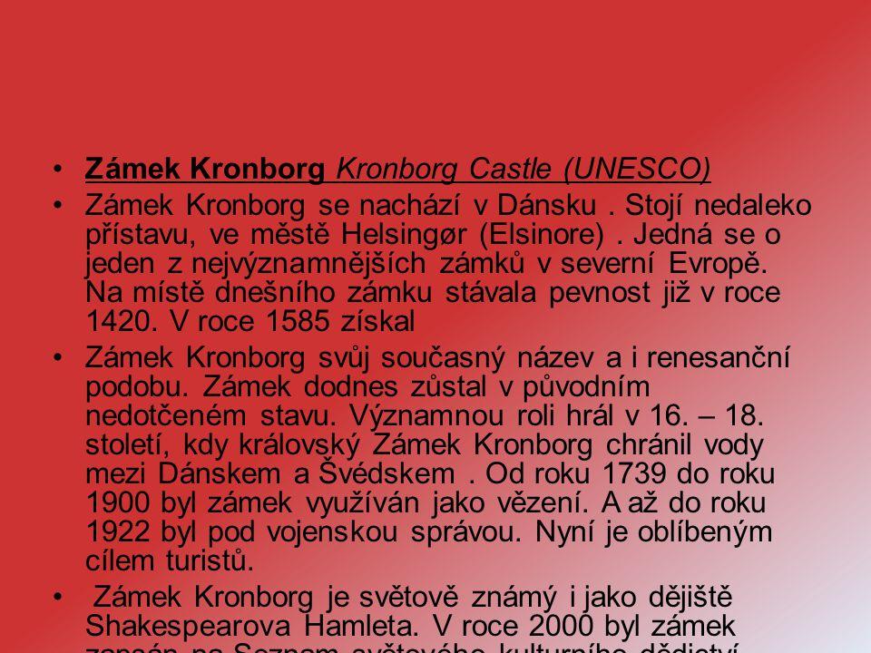 Zámek Kronborg Kronborg Castle (UNESCO)