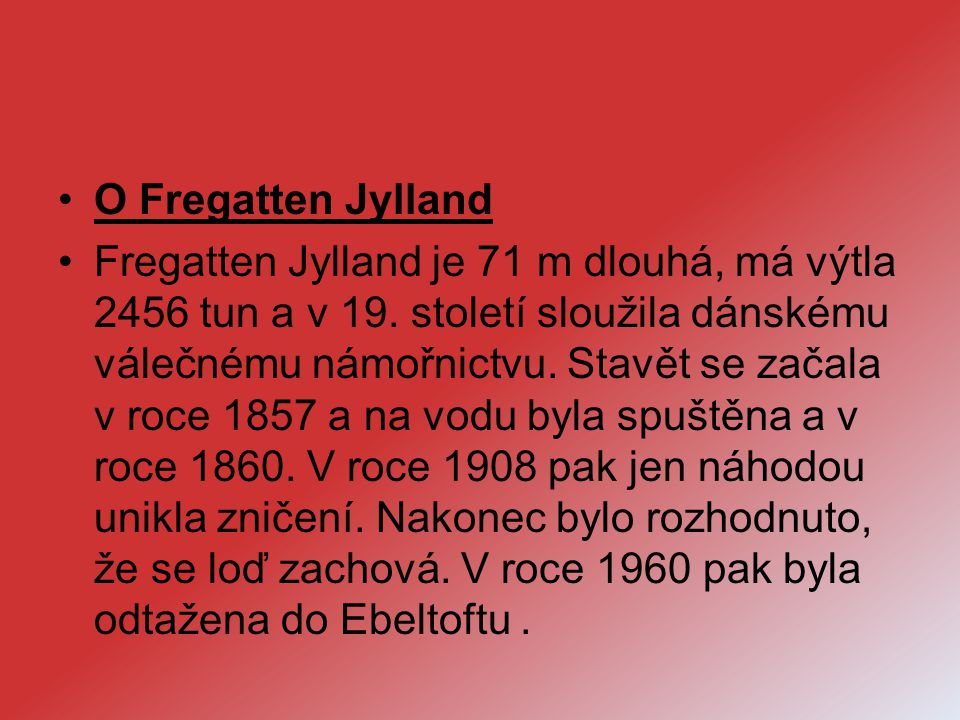 O Fregatten Jylland