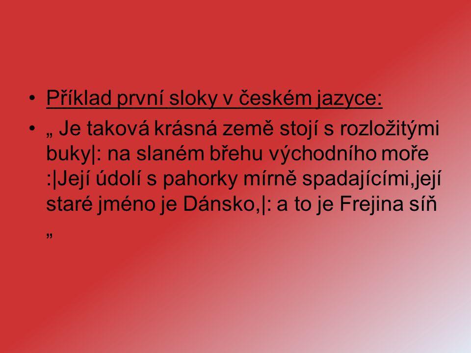 Příklad první sloky v českém jazyce:
