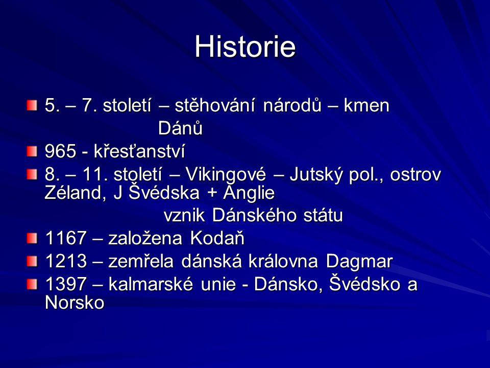 Historie 5. – 7. století – stěhování národů – kmen Dánů