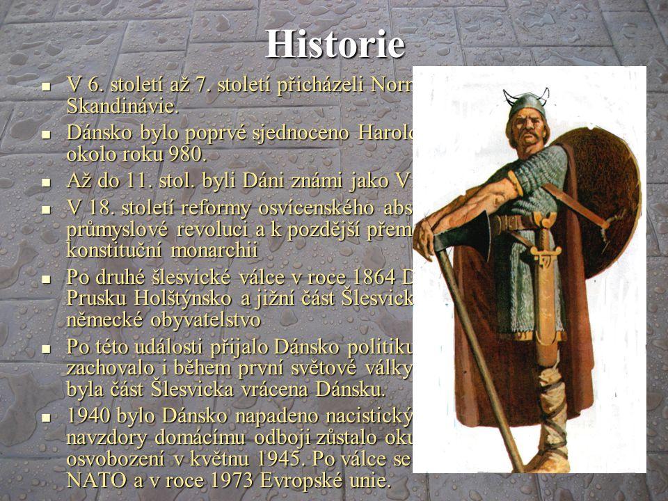 Historie V 6. století až 7. století přicházeli Normané z jižní Skandinávie. Dánsko bylo poprvé sjednoceno Haroldem Modrozubým okolo roku 980.