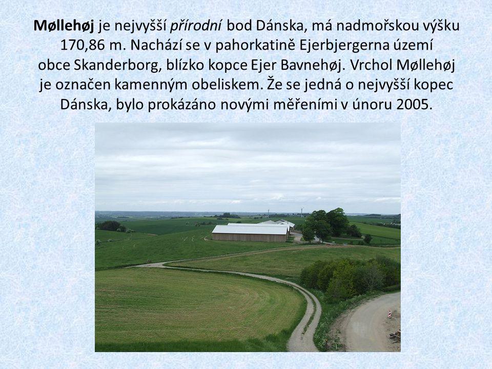 Møllehøj je nejvyšší přírodní bod Dánska, má nadmořskou výšku 170,86 m