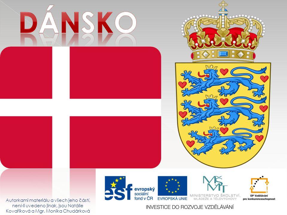 Dánsko Autorkami materiálu a všech jeho částí, není-li uvedeno jinak, jsou Natálie Kovaříková a Mgr.