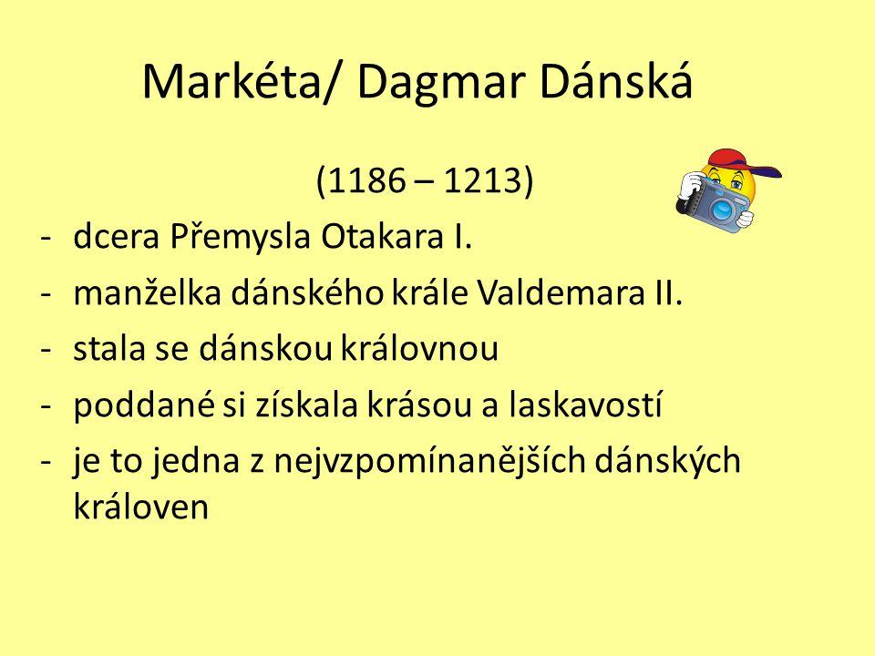 Markéta/ Dagmar Dánská