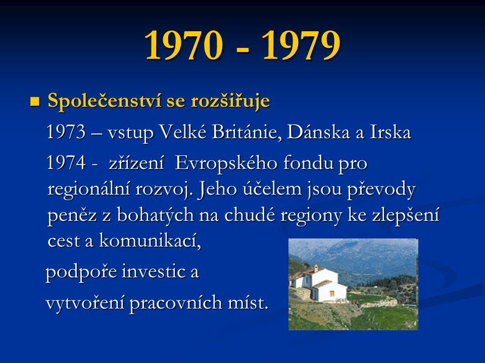 1970 - 1979 Společenství se rozšiřuje