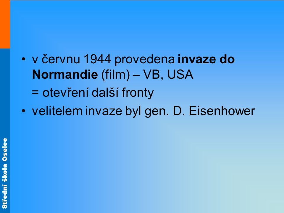 v červnu 1944 provedena invaze do Normandie (film) – VB, USA