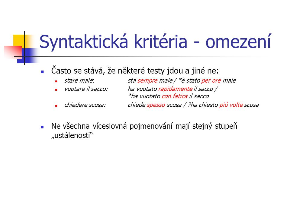 Syntaktická kritéria - omezení