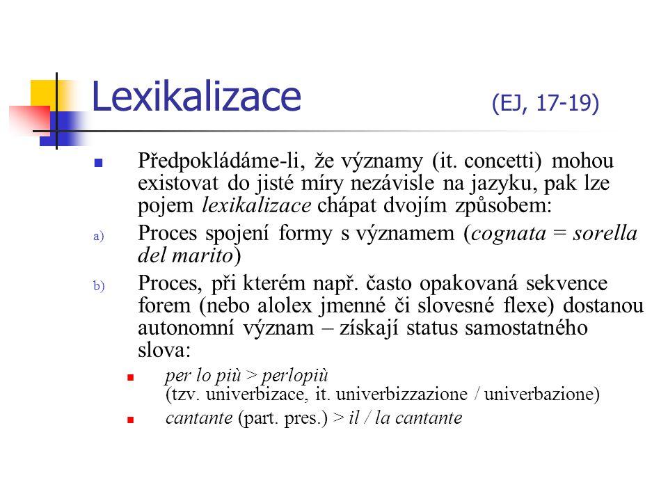 Lexikalizace (EJ, 17-19)