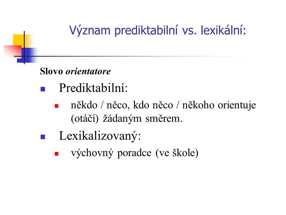 Význam prediktabilní vs. lexikální: