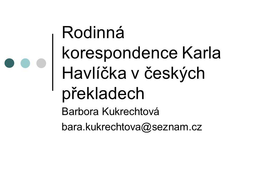Rodinná korespondence Karla Havlíčka v českých překladech