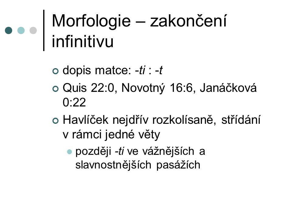 Morfologie – zakončení infinitivu