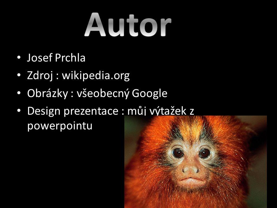 Autor Josef Prchla Zdroj : wikipedia.org Obrázky : všeobecný Google