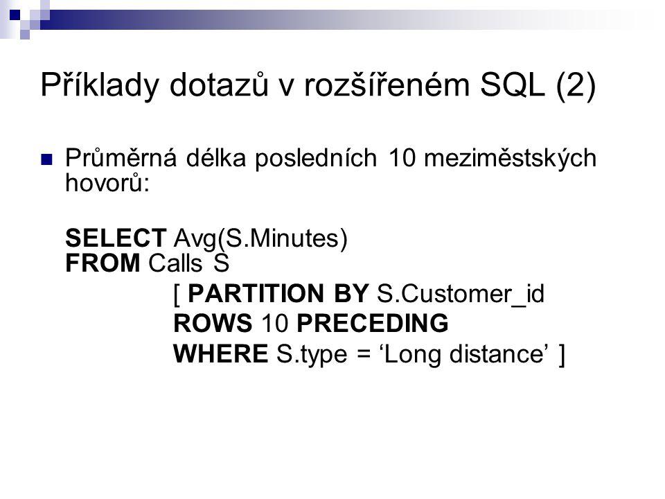 Příklady dotazů v rozšířeném SQL (2)