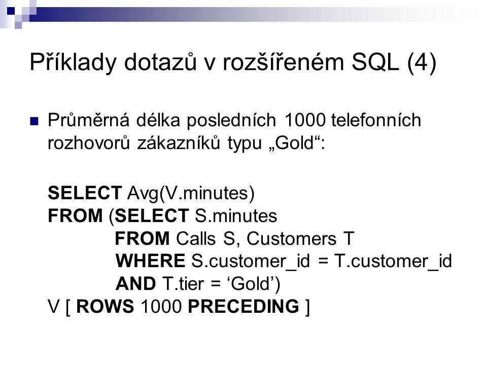 Příklady dotazů v rozšířeném SQL (4)