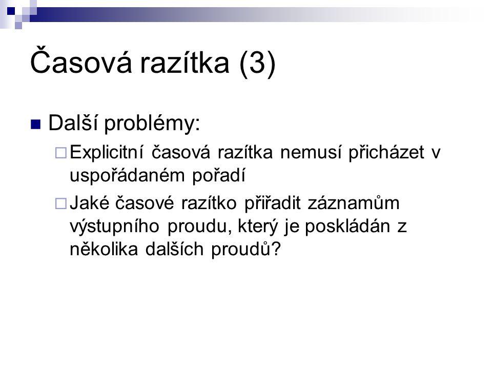 Časová razítka (3) Další problémy: