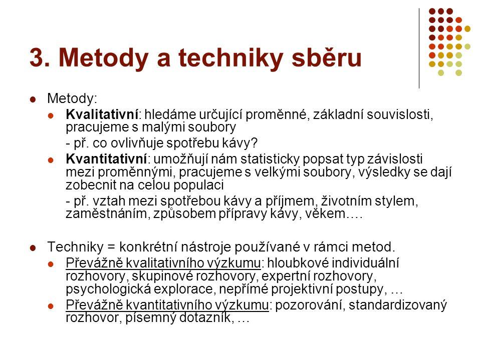 3. Metody a techniky sběru