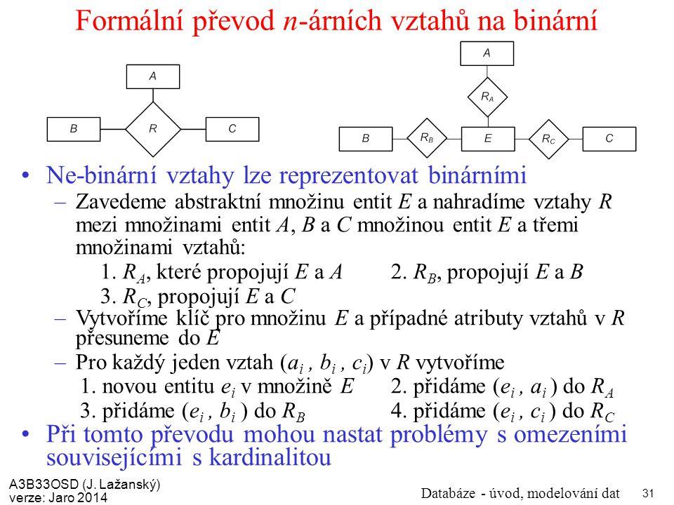 Formální převod n-árních vztahů na binární