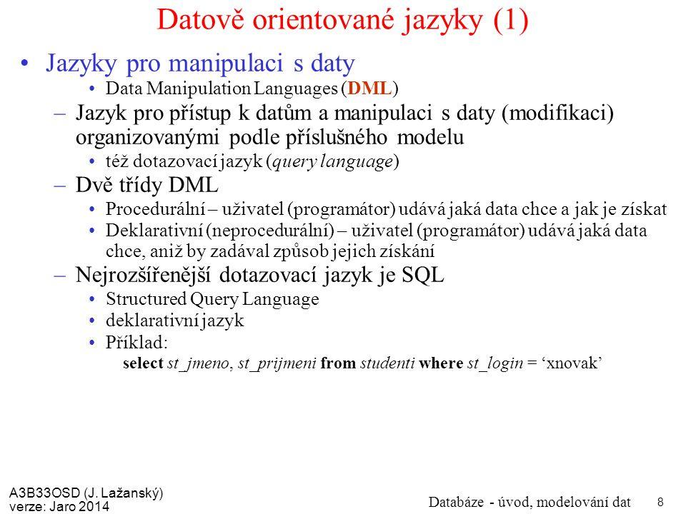 Datově orientované jazyky (1)