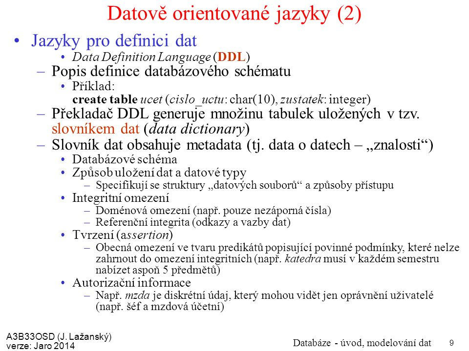 Datově orientované jazyky (2)