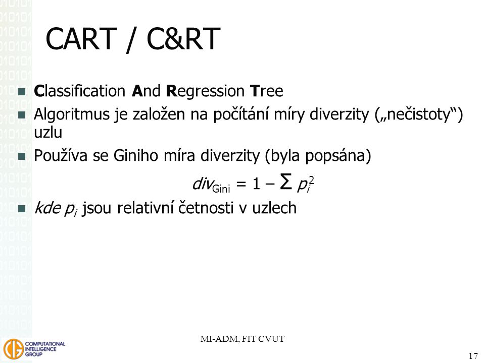 CART / C&RT Classification And Regression Tree