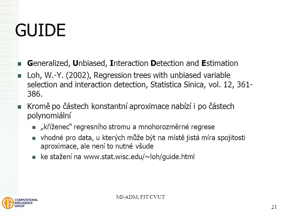 GUIDE Generalized, Unbiased, Interaction Detection and Estimation
