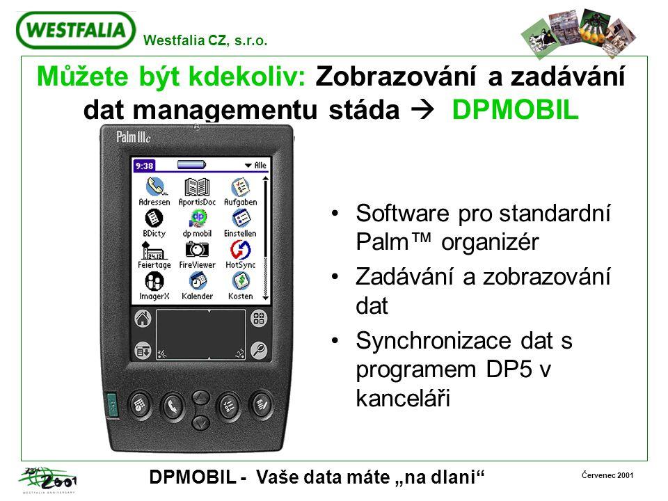Můžete být kdekoliv: Zobrazování a zadávání dat managementu stáda  DPMOBIL
